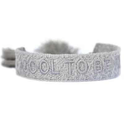 Gewebtes armband cool to be kind light grey